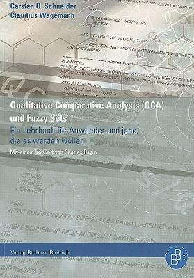 Qualitative Comparative Analysis Und Fuzzy Sets