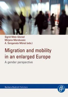Migration and Mobility in an Enlarged Europe