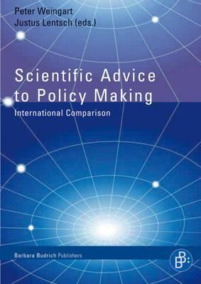 Scientific Advice to Policy Making