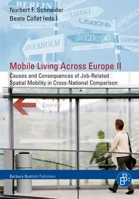 Mobile Living Across Europe: Causes and Consequences of Job-related-spatial Mobility in Cross-national Comparison v. 2
