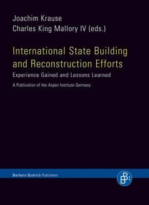 International State Building and Reconstruction Efforts