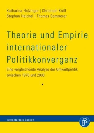 Theorie und Empirie internationaler Politikkonvergenz