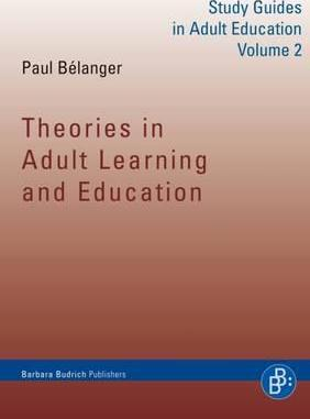 Theories in Adult Learning and Education: 2: Study Guides in Adult Education