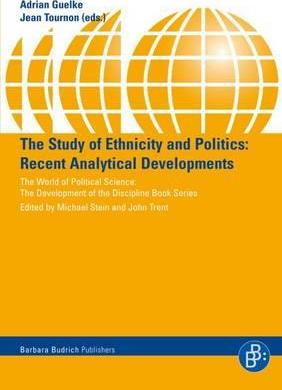 The Study of Ethnicity and Politics