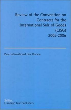 Review of the Convention on Contracts for the International Sale of Goods (Cisg)