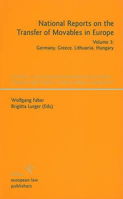 National Reports on the Transfer of Movables in Europe, Volume 3