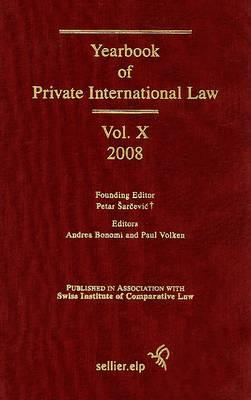 Yearbook of Private International Law, Volume X