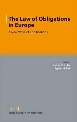 The Law of Obligations in Europe