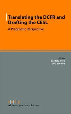 Translating the DCFR and Drafting the CESL