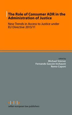 The Role of Consumer ADR in the Administration of Justice