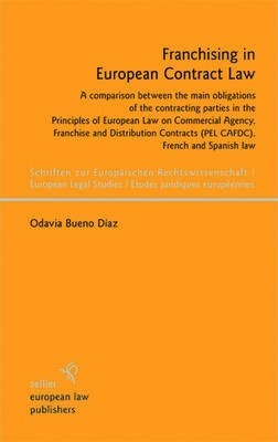 Franchising in European Contract Law