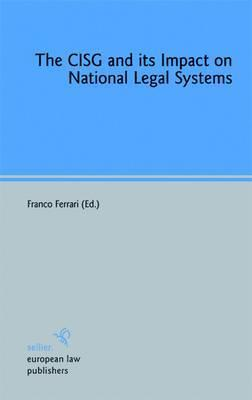 The CISG and its Impact on National Legal Systems