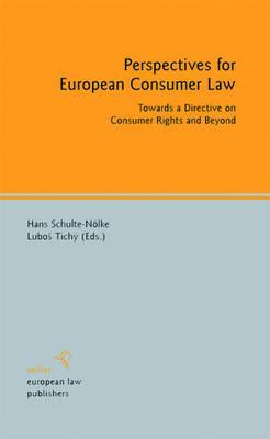 Perspectives for European Consumer Law