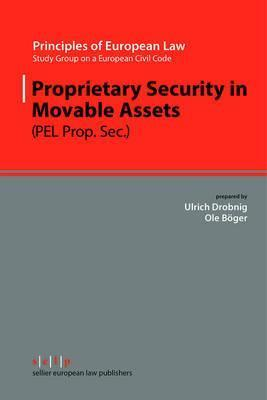 Proprietary Security in Movable Assets