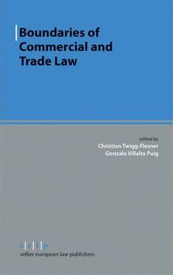 Boundaries of Commercial and Trade Law