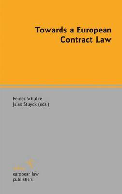 Towards a European Contract Law