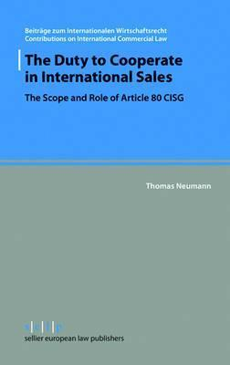 The Duty to Cooperate in International Sales