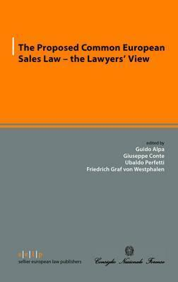The Proposed Common European Sales Law - the Lawyers' View