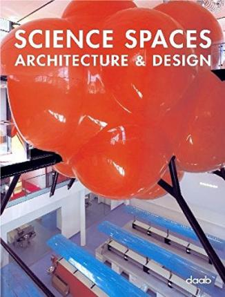 Science Spaces Architecture and Design