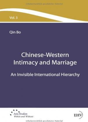 Chinese-Western Intimacy and Marriage : Bo Qin : 9783867418966