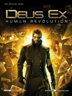 Deus EX: Human Revolution - The Official Guide