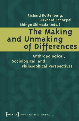 The Making and Unmaking of Differences