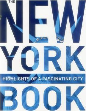 New York Book: Highlights of a Fascinating City