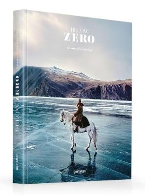 Below Zero : Aventures Out in the Cold