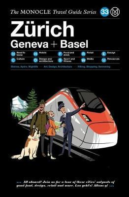 The Zurich Geneva + Basel