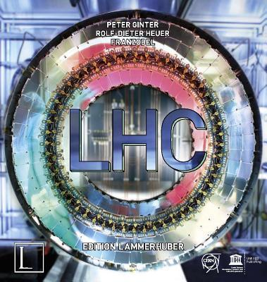 LHC : Large Hadron Collider