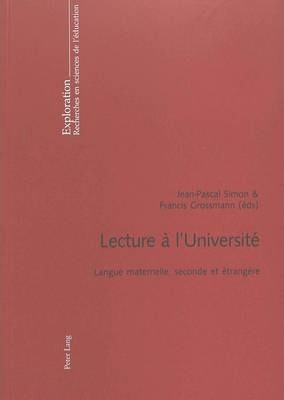 Lecture A L Universite: Langue Maternelle, Seconde Et Etrangere