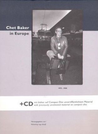 Chet Baker in Europe 1979-1988