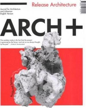 Arch+ 51 - Release Architecture Kerez/Oehy