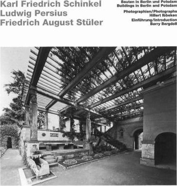 Schinkel, Persius, Stuler - Buildings in Berlin and Potsdam