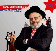 Walter Rothschild and The Minyan Boys