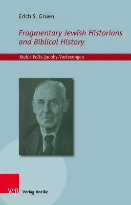 Fragmentary Jewish Historians and Biblical History