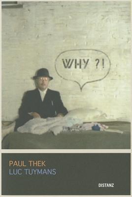 Paul Thek and Luc Tuymans: Why?!