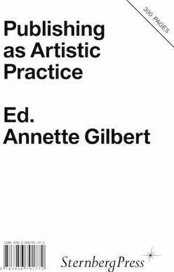 Publishing as Artistic Practice