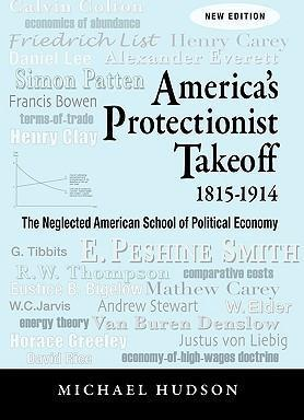 America's Protectionist Takeoff 1815-1914