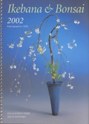 Ikebana and Bonsai Diary 2002