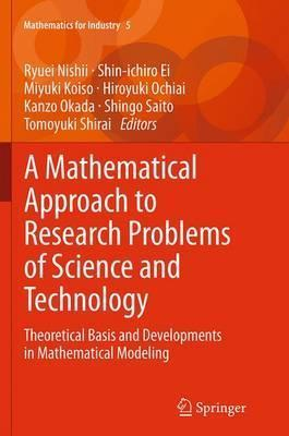 A Mathematical Approach to Research Problems of Science and Technology: Theoretical Basis and Developments in Mathematical Modeling
