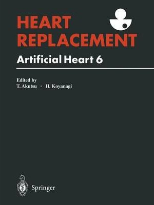 Heart Replacement: Artificial Heart 6