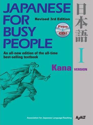 Japanese for Busy People: Kana Version Bk. 1