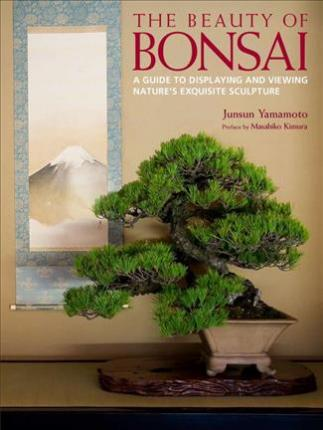 The Beauty of Bonsai: A Guide to Displaying and Viewing