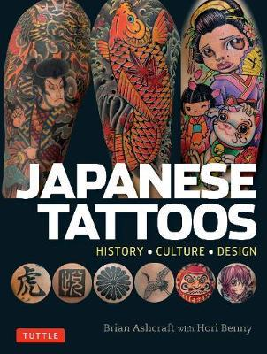 Japanese Tattoos : History * Culture * Design