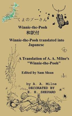 Winnie-The-Pooh in Japanese a Translation of A  A  Milne's