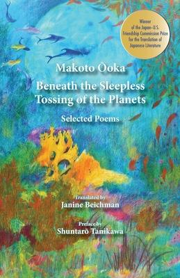 Beneath the Sleepless Tossing of the Planets
