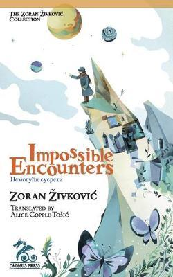 Impossible Encounters
