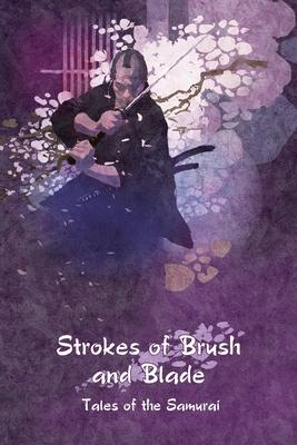Strokes of Brush and Blade