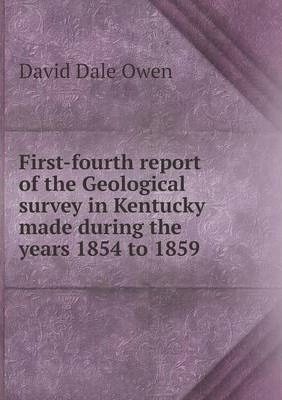 First-fourth report of the Geological survey in Kentucky made during the years 1854 to 1859